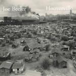 JoeBeeler_Hooverville_Tunecore_sharing