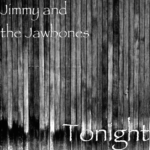Jimmy and the Jawbones